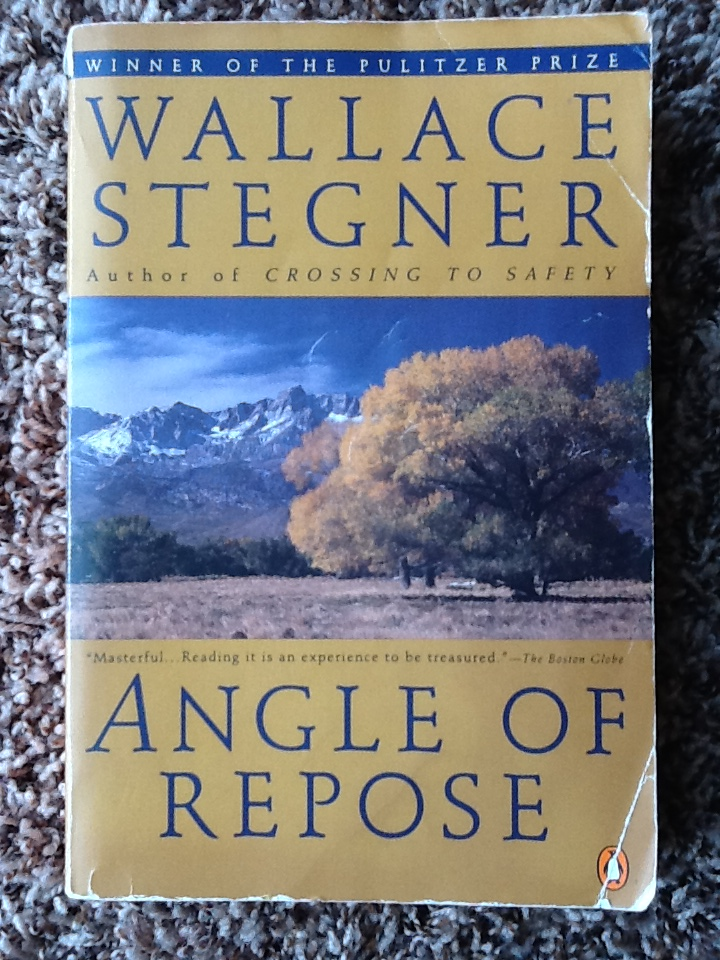An American Masterpiece: Wallace Stegner's Angle of Repose