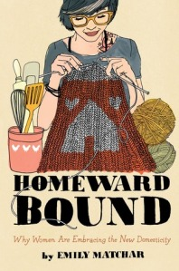 homeward bound domesticity
